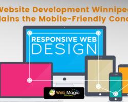 Website Development Winnipeg Explains The Mobile-Friendly Concept